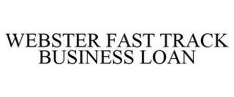 WEBSTER FAST TRACK BUSINESS LOAN