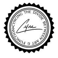CYNC CYNCING THE DIVIDE BETWEEN ART & FUNCTION