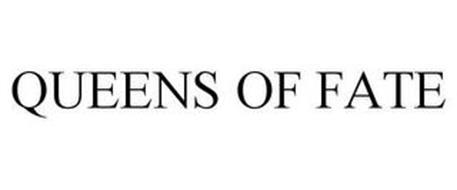 QUEENS OF FATE