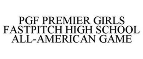 PGF PREMIER GIRLS FASTPITCH HIGH SCHOOLALL-AMERICAN GAME