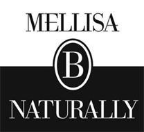 MELLISA B NATURALLY