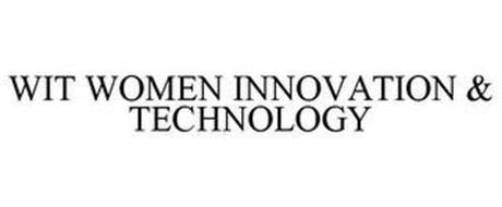 WIT WOMEN INNOVATION & TECHNOLOGY