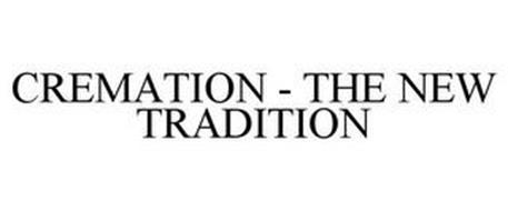 CREMATION - THE NEW TRADITION