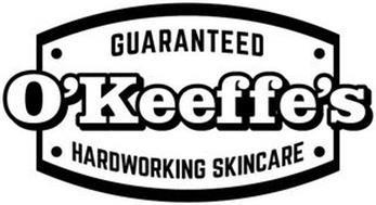 O'KEEFFE'S GUARANTEED HARDWORKING SKINCARE
