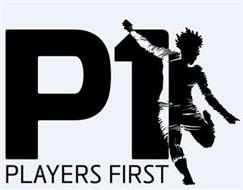 P1 PLAYERS FIRST