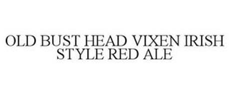 OLD BUST HEAD VIXEN IRISH STYLE RED ALE