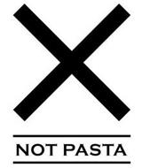 X NOT PASTA
