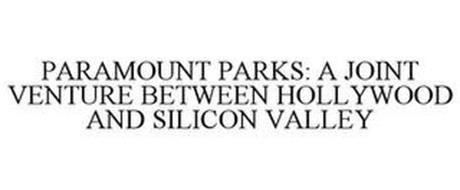 PARAMOUNT PARKS: A JOINT VENTURE BETWEEN HOLLYWOOD AND SILICON VALLEY