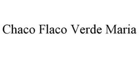 CHACO FLACO VERDE MARIA