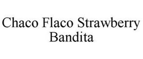 CHACO FLACO STRAWBERRY BANDITA