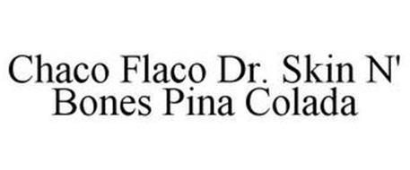 CHACO FLACO DR. SKIN N' BONES PINA COLADA