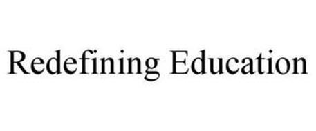 REDEFINING EDUCATION