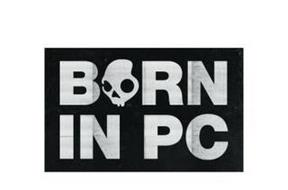 BORN IN PC