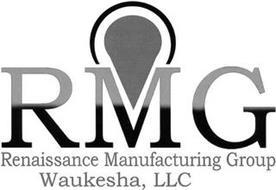 RMG RENAISSANCE MANUFACTURING GROUP WAUKESHA, LLC