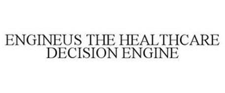 ENGINEUS THE HEALTHCARE DECISION ENGINE