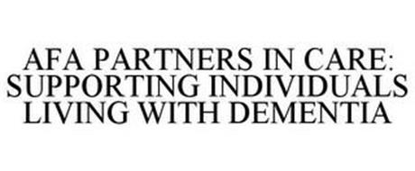 AFA PARTNERS IN CARE: SUPPORTING INDIVIDUALS LIVING WITH DEMENTIA