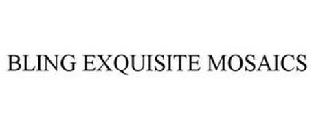 BLING EXQUISITE MOSAICS