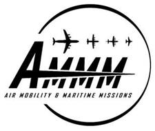 AMMM AIR MOBILITY & MARITIME MISSIONS