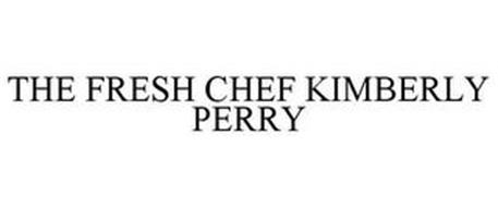 THE FRESH CHEF KIMBERLY PERRY