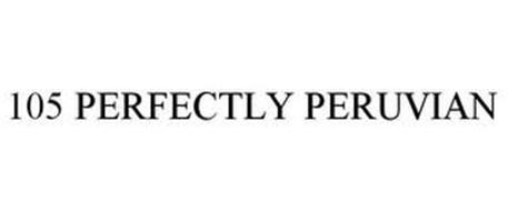 105 PERFECTLY PERUVIAN
