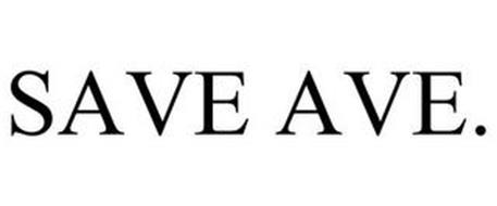 SAVE AVE.
