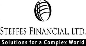STEFFES FINANCIAL, LTD. SOLUTIONS FOR A COMPLEX WORLD