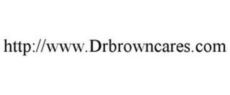 WWW.DRBROWNCARES.COM