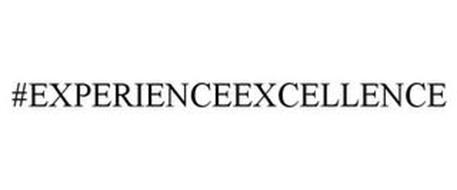 #EXPERIENCEEXCELLENCE