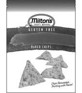 MILTON'S CRAFT BAKERS, GLUTEN FREE, BAKED CHIPS CHIPS REINVENTED...BURSTING WITH FLAVOR!