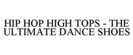 HIP HOP HIGH TOPS - THE ULTIMATE DANCE SHOES
