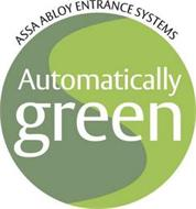 ASSA ABLOY ENTRANCE SYSTEMS AUTOMATICALLY GREEN
