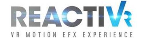REACTIVR VR MOTION EFX EXPERIENCE