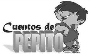 CUENTOS DE PEPITO