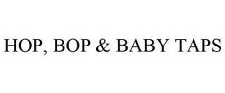 HOP, BOP & BABY TAPS
