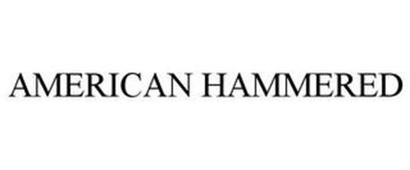 AMERICAN HAMMERED