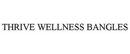 THRIVE WELLNESS BANGLES