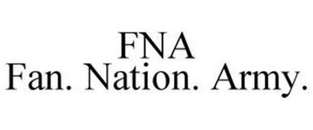 FNA FAN. NATION. ARMY.