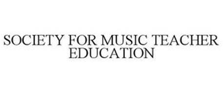 SOCIETY FOR MUSIC TEACHER EDUCATION