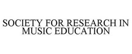SOCIETY FOR RESEARCH IN MUSIC EDUCATION