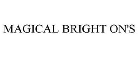MAGICAL BRIGHT ON'S