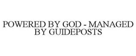 POWERED BY GOD - MANAGED BY GUIDEPOSTS
