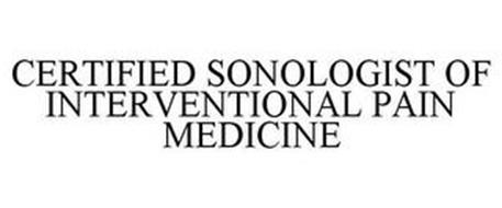 CERTIFIED SONOLOGIST OF INTERVENTIONAL PAIN MEDICINE
