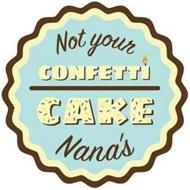 NOT YOUR NANA'S CONFETTI CAKE