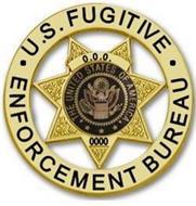 U.S. FUGITIVE ENFORCEMENT BUREAU UNITED STATES OF AMERICA 000
