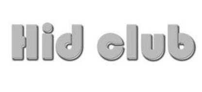 HID CLUB