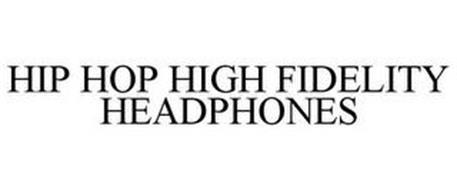 HIP HOP HIGH FIDELITY HEADPHONES