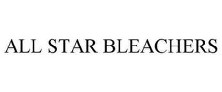 ALL STAR BLEACHERS