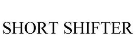 SHORT SHIFTER