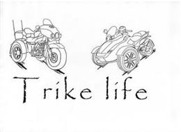 TRIKE LIFE