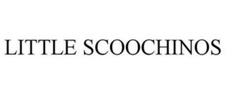 LITTLE SCOOCHINOS